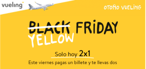 Black Friday de Vueling: pagas un billete, te llevas dos.